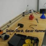 Geiles Gerät, Hammer