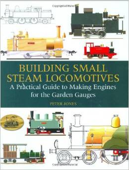 building small steam locomotives - Peter Jones