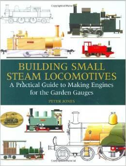 building small steam locomotives - Peter Jones